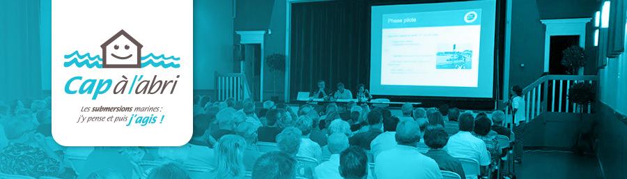"""Lancement du dispositif """"Cap à l'abri"""" : 2 réunions publiques, 200 personnes informées"""