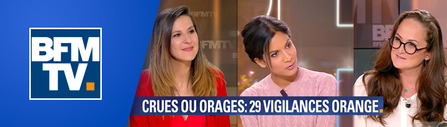 Emma Haziza, invitée de BFM TV – « Crues ou orages : 29 départements en vigilance orange »