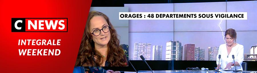 Emma Haziza, invitée de C News – «Orages: 48 départements sous vigilance»