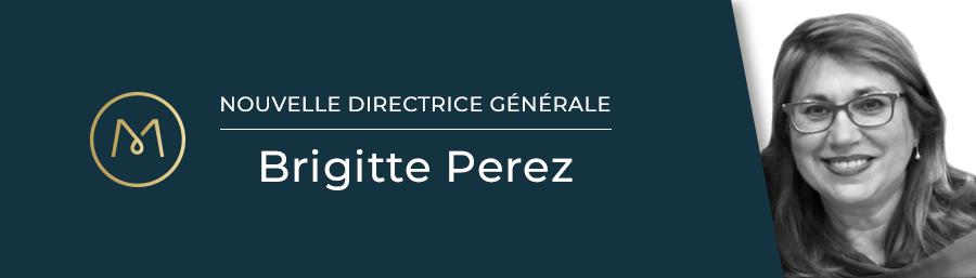 Nomination de Brigitte Perez au poste de directrice générale de Mayane Groupe