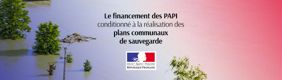 Le financement des Papi conditionné à la réalisation des plans communaux de sauvegarde