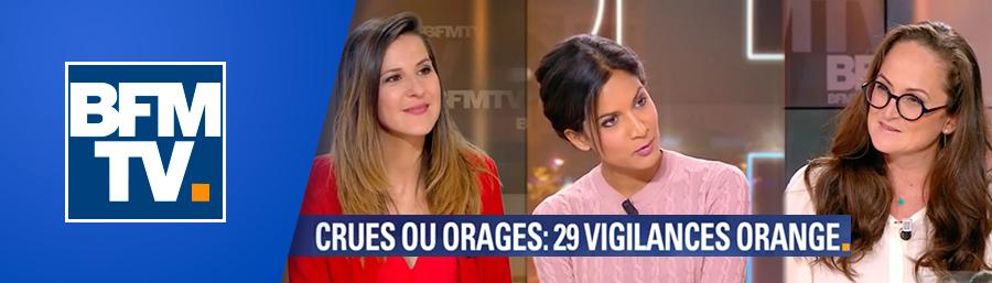 Emma Haziza, invitée de BFM TV – « Crues ou orages: 29 départements en vigilance orange »