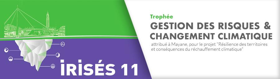 Irisés 11 – Le trophée Gestion des Risques & Changement climatique attribué à MAYANE