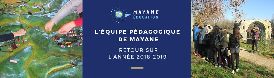 L'équipe pédagogique de Mayane dans les établissements scolaires au quotidien – Retour sur l'année 2018-2019