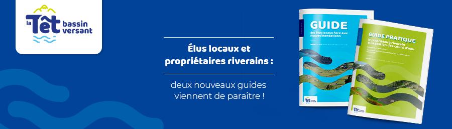 Des guides pour mieux comprendre le risque inondation sur le bassin versant de la Têt !